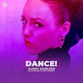 SUNNY MARLEEN, BLACKBONEZ & FELIX HARRER - DANCE!